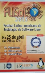 FLISOL 2015 (Festival latino-americano de instalação de software livre) 2015.