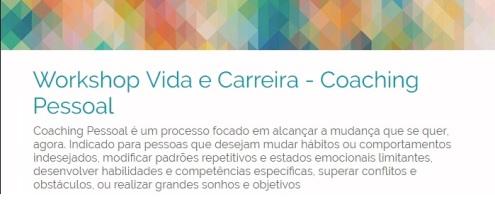 WORKSHOP VIDA E CARREIRA. 2015 (Oficina)