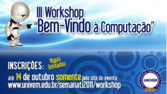 """III Workshop """"Bem-Vindo à Computação"""""""